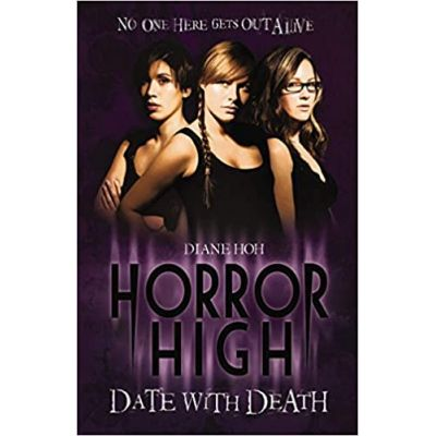 Date with Death (Horror High) ( Editura: Scholastic, Autor: Diane Hoh ISBN 9781407111513 )