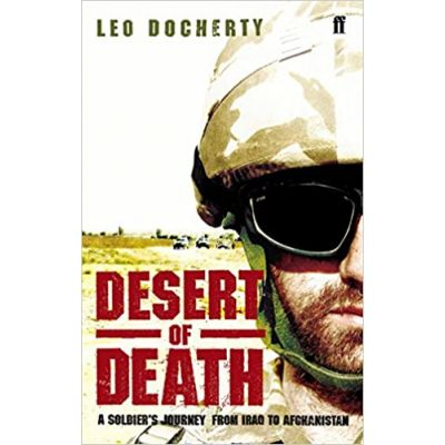 Desert of Death ( Editura: Faber and Faber/Books Outlet, Autor: Leo Docherty ISBN 9780571236893 )