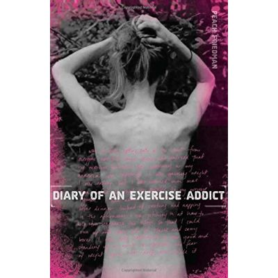 Diary of an Exercise Addict ( Editura: Globe Pequot/Books Outlet, Autor: Peach Friedman ISBN 9780762748969 )