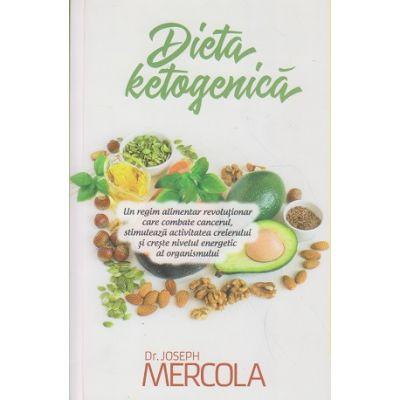 Dieta ketogenica(Editura: Atman, Autor: Joseph Mercola ISBN 9786068758480)