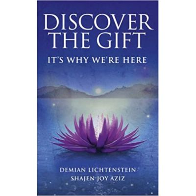 Discover The Gift: It's Why We're Here ( Editura: Rider/Books Outlet, Autori: Demian Lichtenstein, Shajen Joy Aziz ISBN 9781846042942 )