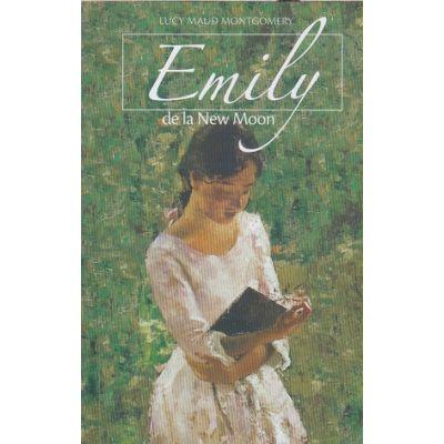 Emily de la New Moon(Editura: Sophia, Autor: Lucy Maud Monrgomery ISBN 978-973-136-724-8)