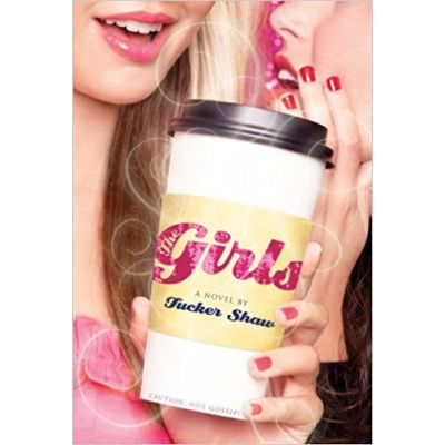 Girls ( Editura: Harry N. Abrams/Books Outlet, Autor: Tucker Shaw ISBN 9780810983489 )