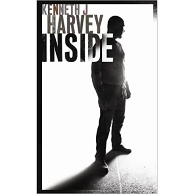 Inside (Editura: Harvill Secker/Books Outlet, Autor: Kenneth J. Harvey ISBN 9780436205934)