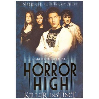 Killer Instinct (Horror High) ( Editura: Scholastic, Autor: Caroline B. Cooney ISBN 9781407111490 )