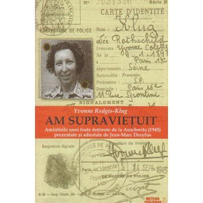 Am supravietuit (Editura: Meteor Press, Autor: Yvonne Redgis-Klug ISBN 9786068653433)