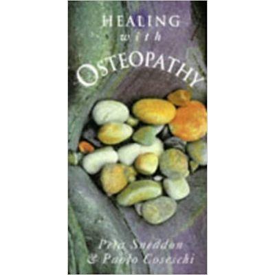 Healing With Osteopathy ( Editura: Gill&MacMillan/Books Outlet, Autori: Peta Sneddon, Paolo Coseschi ISBN 9780717124640 )
