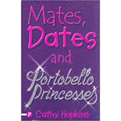 Mates, Dates and Portobello Princesses 3 ( Editura: Piccadilly Press/Books Outlet, Autor: Cathy Hopkins ISBN 9781853406645 )