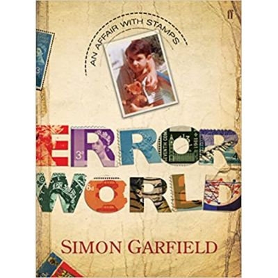 The Error World ( Editura: Faber&Faber Limited/Books Outlet, Autor: Simon Garfield ISBN 9780571235261 )