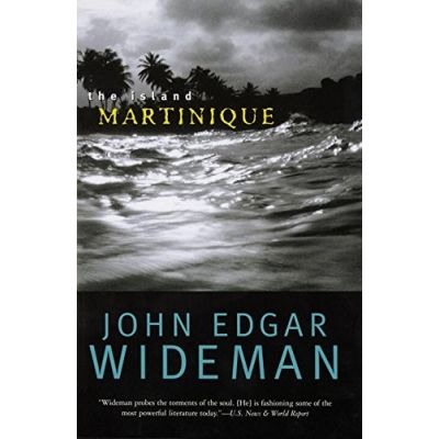 The Island Martinique ( Editura: Rider/Books Outlet, Autor: John Edgar Wideman ISBN 9780792265337 )