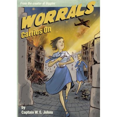 Worrals Carries On ( Editura: IndieBooks/Books Outlet, Autor: W. E. Johns ISBN 9781908041104 )