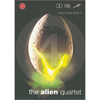 Alien Quartet (Pocket Movie Guide) ( Editura: Bloomsbury/Books Outlet, Autor: David Thomson ISBN 9780747551812 )