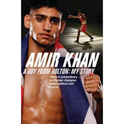 Amir Khan A Boy from Bolton: My Story ( Editura: Bloomsbury Publishing/Books Outlet, Autor: Amir Khan ISBN 9780747588054 )