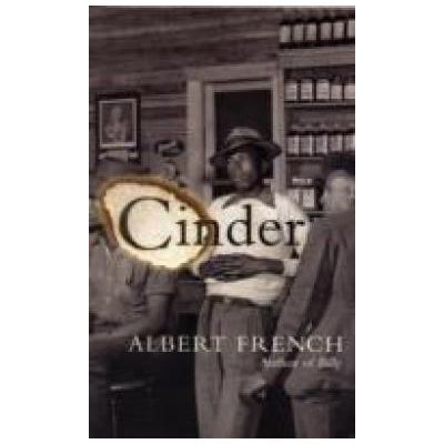 Cinder ( Editura: Harvill Secker/Books Outlet, Autor: Albert French ISBN 9780436204678 )