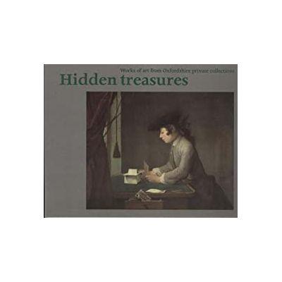 Hidden Treasures ( Editura: Ashmolean Museum/Books Outlet, Autor: Catherine Whistler ISBN 9781854440334 )