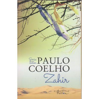 Zahir(Editura: Humanitas, Autor: Paulo Coelho ISBN 978-606-779-096-2)