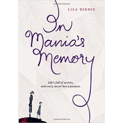In Mania's Memory ( Editura: Simply Read Books/Books Outlet, Autor: Lisa Birnie ISBN 9781897476451 )