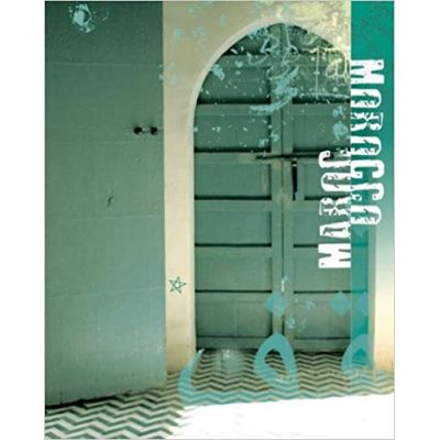 Morocco (Editura: Pierre Terrail/Books Outlet, Autor: Willy Cabourdin ISBN 9782879393247 )