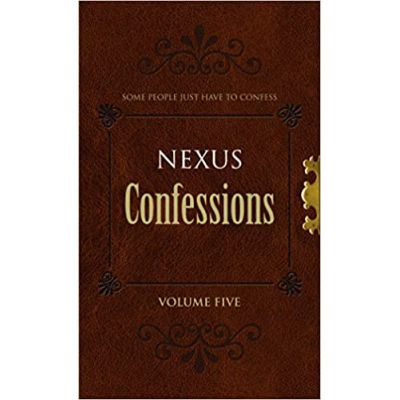 Nexus Confessions: Volume Five (Editura: Virgin Books/Books Outlet, Autori: Lindsay Gordon, Lance Porter ISBN 9780352341440 )