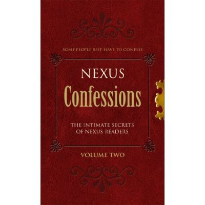 Nexus Confessions: Volume Two (Editura: Virgin Books/Books Outlet, Autor: Various ISBN 9780352341037 )