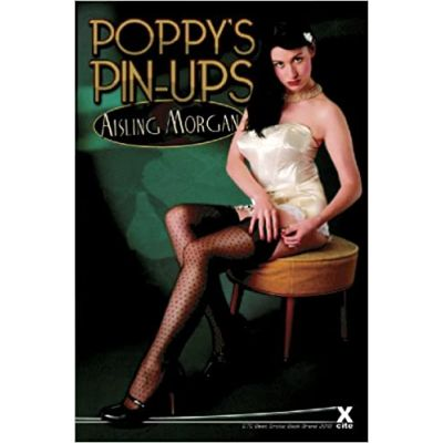 Poppy's Pin-ups ( Editura: Xcite Books/Books Outlet, Autor: Aishling Morgan ISBN 9781908086068 )