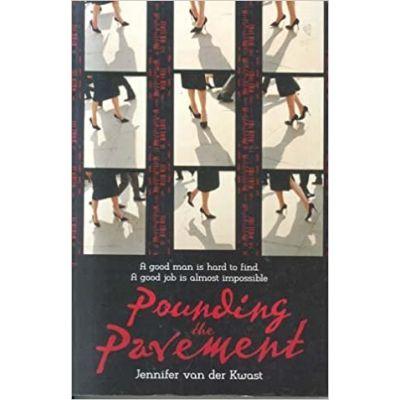 Pounding the Pavement ( Editura: Random House Australia/Books Outlet, Autor: Jennifer Van Der Kwast ISBN 9781863254731 )