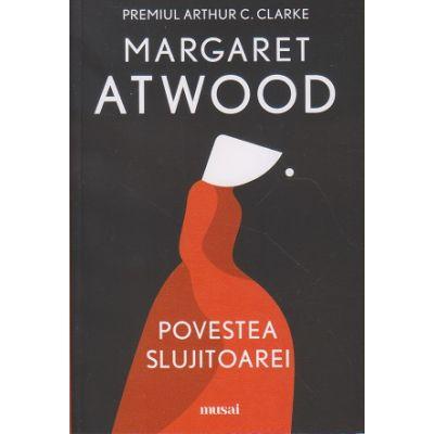 Povestea slujitoarei (Editura: Art, Autor: Margaret Atwood ISBN 978-606-710-717-3)