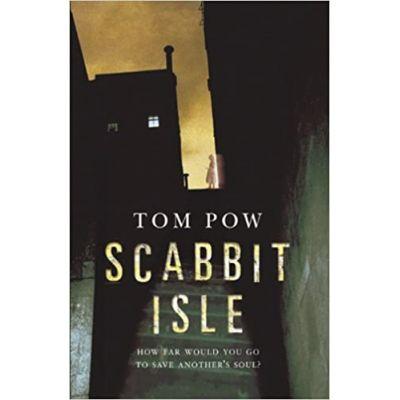 Scabbit Isle ( Editura: Random House Children's Books /Books Outlet, Autor: Tom Pow ISBN 9780552549868 )