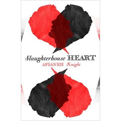 Slaughterhouse Heart ( Editura: Doubleday/Books Outlet, Autor: Afsaneh Knight ISBN 9780385614122 )