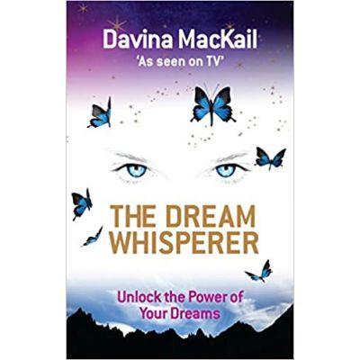 The Dream Whisperer: Unlock the Power of Your Dreams ( Editura: Hay House/Books Outlet, Autor: Davina MacKail ISBN 9781848501966 )