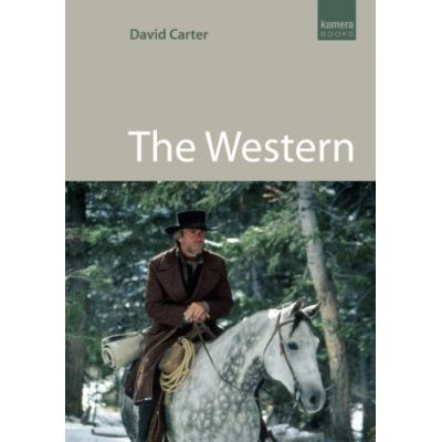 The Western ( Editura: Kamera Books/Books Outlet, Autor: David Carter ISBN 9781842432174 )