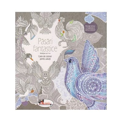 Pasari Fantastice(Editura: Aramis ISBN 978-606-706-399-8)