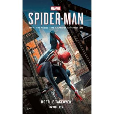 Marvel's SPIDER-MAN: Hostile Takeover( Editura: Titan Publishing Group Ltd/Books Outlet, Autor: David Liss ISBN 9781785659751)