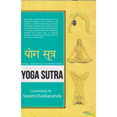 Yoga Sutra(Editura: Lux Sublima, Autor: Patanjali ISBN 978-973-1823-31-7)