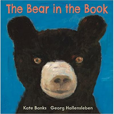 The Bear in the Book ( Editura: Andersen Press/Books Outlet, Autori: Georg Hallensleben, Kate Banks ISBN 9781849397612)