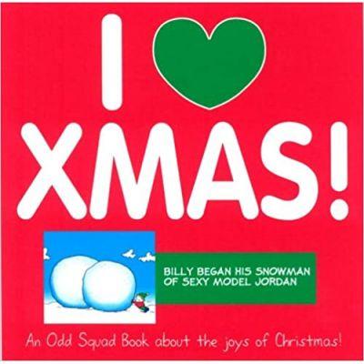 Odd Squad: I Love Xmas! ( Editura: Ravette Publishing /Books Outlet, Autor: Allan Plenderleith ISBN 9781841612621)