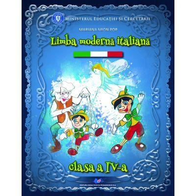 Limba moderna italiana. Manual pentru clasa a IV-a (Editura: Didactica si Pedagogica, Autor: Mariana Mion Pop ISBN 9786063112577)