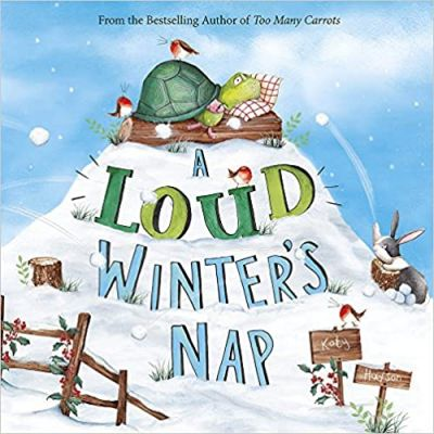 A Loud Winter's Nap ( Editura: Capstone Young Readers/Books Outlet, Autor: Katy Hudson ISBN 9781782028383)