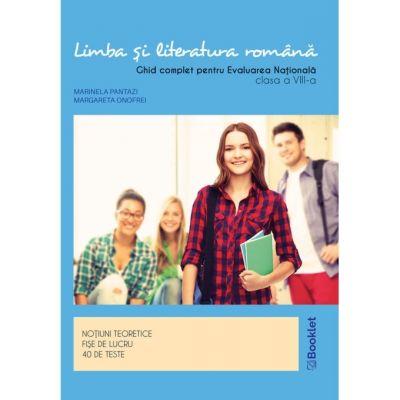 Limba romana. Ghid complet pentru Evaluarea Nationala clasa a VIII-a GM178 ( Editura: Booklet, Autor(i): Marinela Pantazi, Margareta Onofrei ISBN 9786065908598)