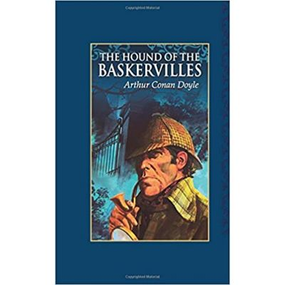 The Hound of the Baskervilles ( Editura: Arcturus Publishing Ltd/Books Outlet, Autor: Sir Arthur Conan Doyle ISBN 9781784046439)