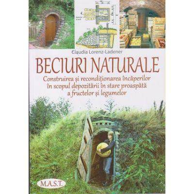 Beciuri naturale (Editura: Mast, Autor: Claudia Lorenz-Ladener ISBN 978-606-649-131-0)