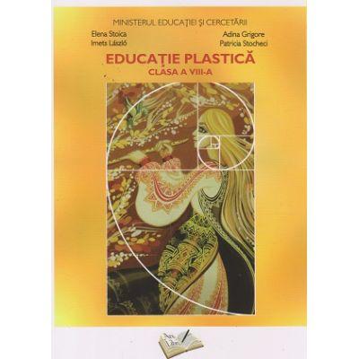 Educatie plastica. Manual pentru clasa a VIII-a (Editura: Ars Libri, Autori: Elena Stoica, Adina Grigore, Imets Laszlo, Patricia Stocheci ISBN 9786063613500)