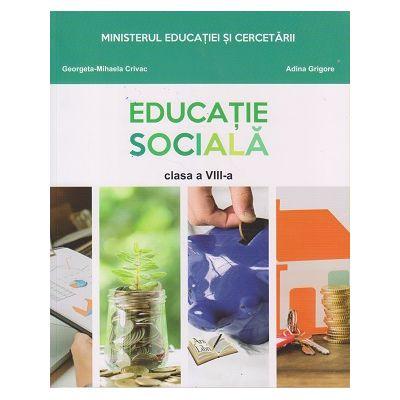 Educatie sociala. Manual pentru clasa a VIII-a ( Editura: ArsLibri, Autori: Georgeta-Mihaela Crivac, Adina Grigore ISBN 9786063612657 )