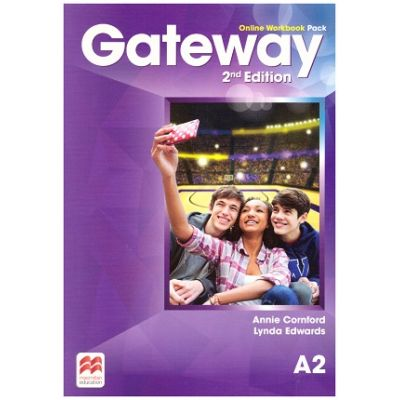 Gateway 2nd Edition, Online Workbook Pack, A2 ( Editura: Macmillan, Autori: Annie Cornford, Lynda Edwards ISBN 9780230480766)