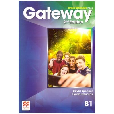 Gateway 2nd Edition, Online Workbook Pack, B1 ( Editura: Macmillan, Autori: David Spencer, Lynda Edwards ISBN 978-0-230-48078-0)