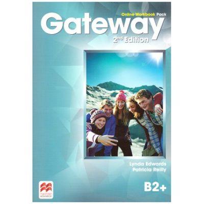 Gateway 2nd Edition, Online Workbook Pack, B2+ ( Editura: Macmillan, Autori: Lynda Edwards, Patricia Reilly ISBN 9780230480841)