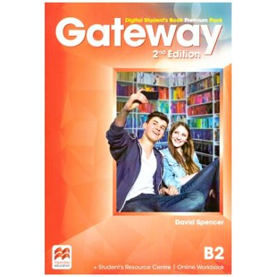 Gateway 2nd Edition, Digital Student's Book Premium Pack, B2 ( Editura: Macmillan, Autor: David Spencer ISBN 9780230498532)