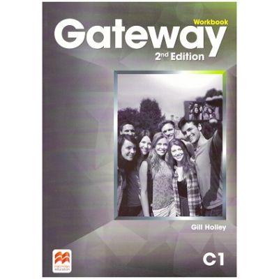Gateway Workbook, 2nd Edition, C1 ( Editura: Macmillan, Autor: Gill Holley ISBN 9781786323170)