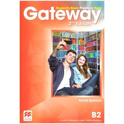 Gateway Student's Book Premium Pack, 2nd Edition - B2 ( Editura: Macmillan, Autor: David Spencer ISBN 9780230473171)