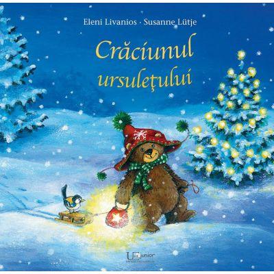 Craciunul ursuletului ( Editura: Univers Enciclopedic, Autori: Eleni Livanios, Susanne Lütje ISBN 9786067046397)